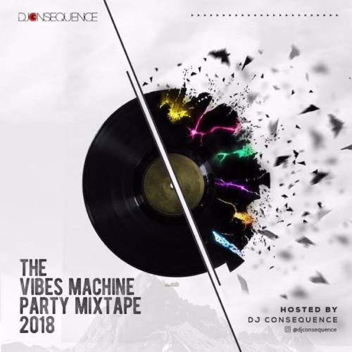 Dj Consequence - The Vibes Machine Party Mixtape