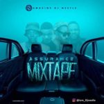 Dj Nestle – Assurance Mixtape [New Mixtape]
