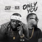 Frankie Jay – Only You ft. Ice Prince [New Song]
