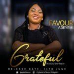 Favour Adeyemi – Grateful [NEW SONG]