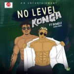 Konga Ft. Idowest – No Level [New Song]