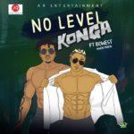 Konga Ft. Idowest – No Level [New Song]