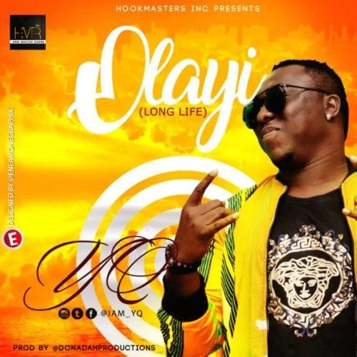 YQ – Olayi (Long Life) [New So...