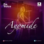 Da Voice – Ayomide (Reprise) [New Song]