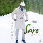 Jaywon – Saro [New Video]