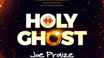 Joe Praize - Holy Ghost