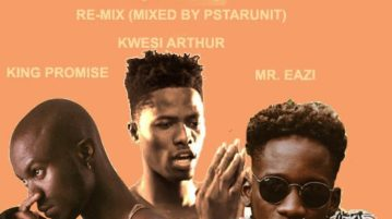 King Promise ft. Kwesi Arthur & Mr. Eazi - Oh Yeah (Remix)