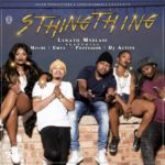 Lerato Mvelase – Sthingthing ft. Mpumi, Professor, DJ Active & Emza [New Song]