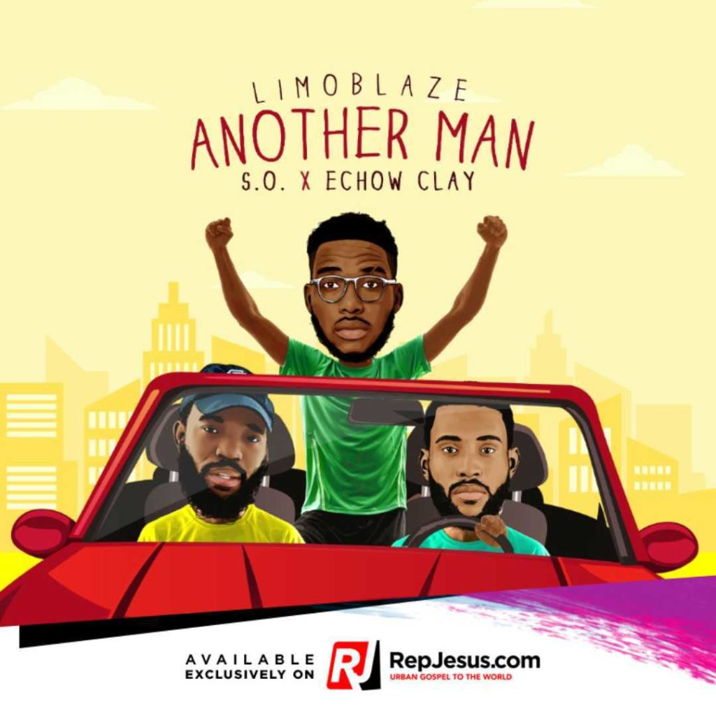 Limoblaze - Another Man ft. S.O. & Echow Clay