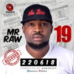 Mr Raw – 19 (Prod. By Benkraft) [New Song]