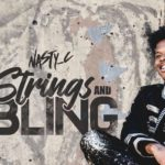Nasty C – Strings & Bling [New Album]