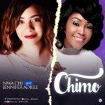 Nwa Chi – Chimo [My God] ft. Jennifer Adiele [New Song]