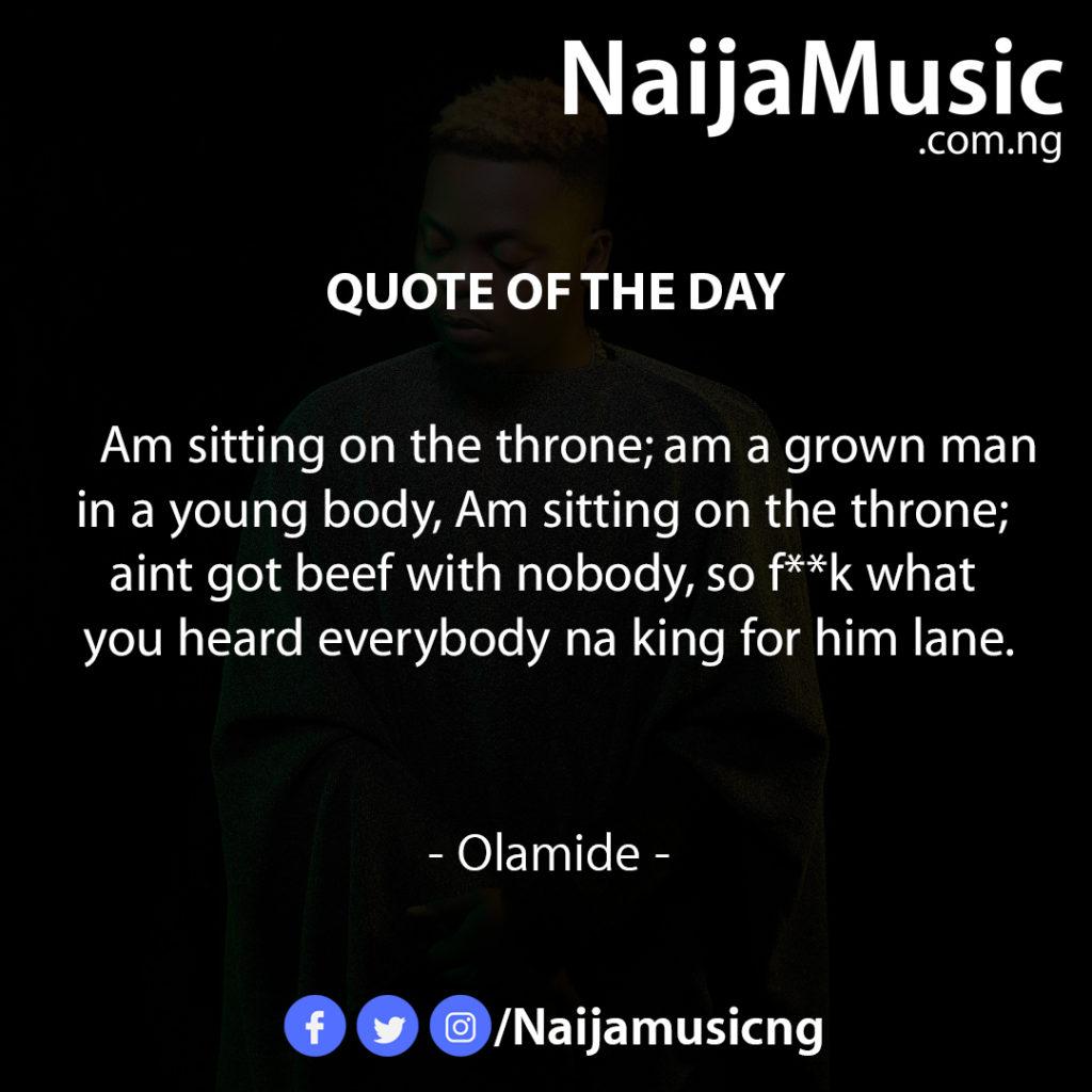 Olamide quote