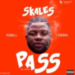 Skales – Pass Me ft. Yung L & Endia [New Video]