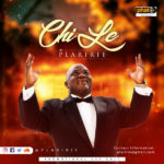 Plaririe – Chi Le [New Song]