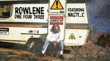 Rowlene - 143 ft. Nasty C