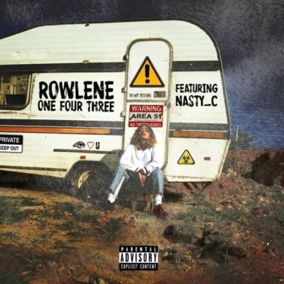 Rowlene - 143 ft. Nasty C
