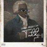 ShabZi Madallion – Truth (Part II) [New Song]