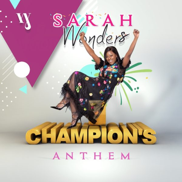 Sarah Wonders - Champion's Anthem