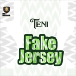 Teni – Fake Jersey [New Song]
