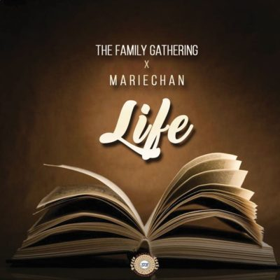 The Family Gathering - Life ft. Mariechan