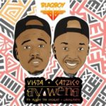 Vista & DJ Catzico ft. Mlindo The Vocalist & LaSoulMates – Ay Wena [New Music]