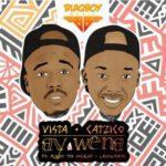 Vista & DJ Catzico ft. Mlindo The Vocalist & LaSoulMates – Ay Wena [New Music]