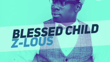 Z-LOUS - Blessed Child