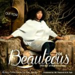 Zoe – Beautious [New Song]