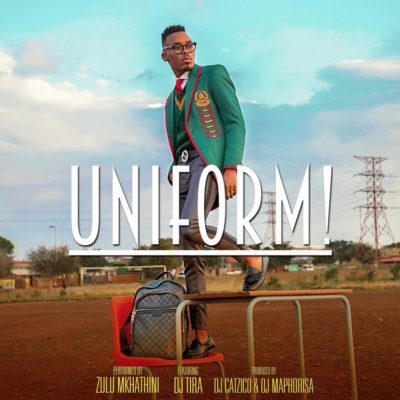 Zulu Mkhatini - Uniform ft. DJ Tira