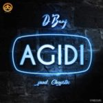 D'Banj – Agidi [New Song]