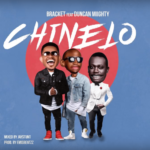 Bracket – Chinelo ft. Duncan Mighty [New Song]