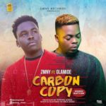 Zmny – Carbon Copy (Mumu Button) ft. Olamide [New Song]