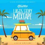 DJ Kaywise  – Lagos Story [Mixtape]