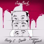 Nasty C ft. Davido & Cassper Nyovest  – Juice Back (Remix) [ThrowBack Hit Song]