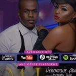 Veronique Adaa ft. Iceberg Slim – My Love (Prod. By Vikwynbeatz) [New Song]