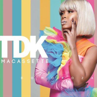 TDK Macassette - Domoroza ft. Mnqobi Yaso