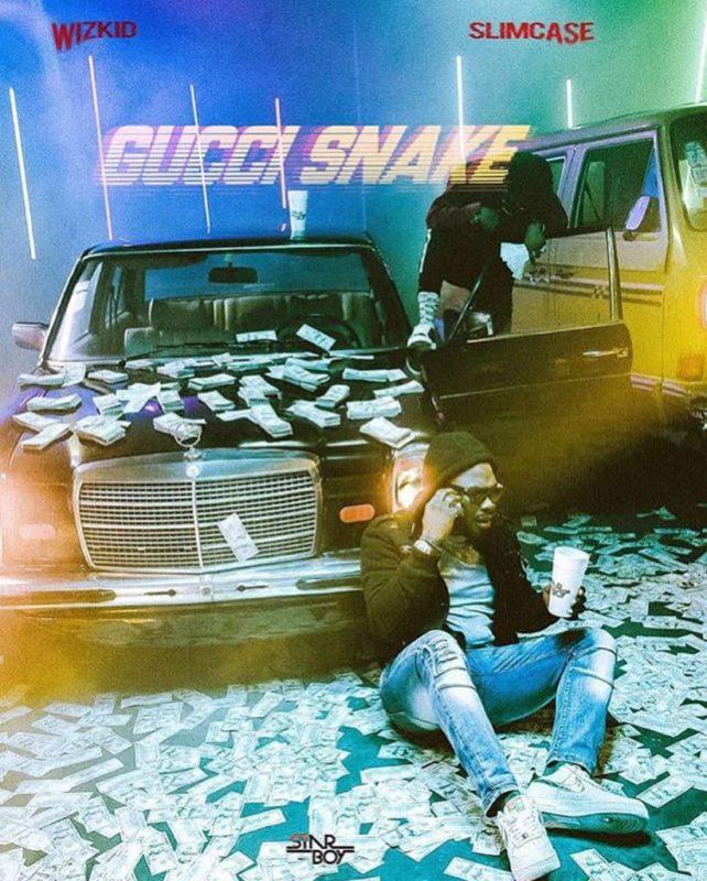 Wizkid - Gucci Snake ft. Slimcase Mp3