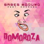 Babes Wodumo – Domoroza ft. Madanon & BlaQRhythm [New Song]