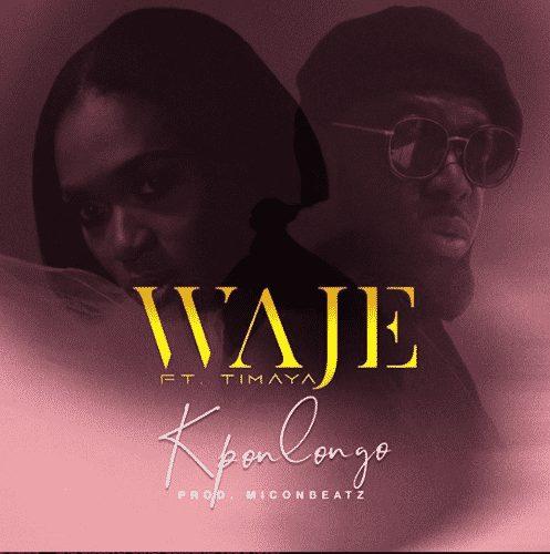 Waje - Kponlongo ft. Timaya