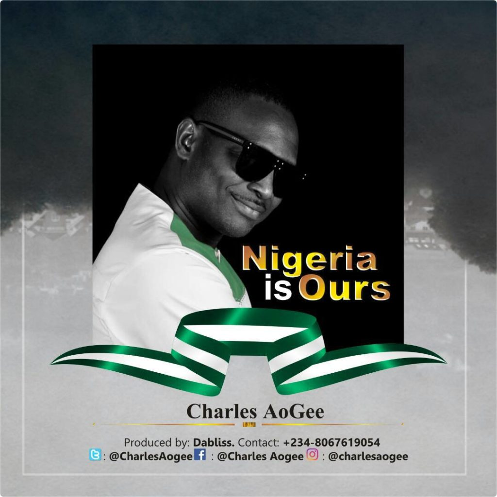 Charles Aogee - Nigeria is Ours