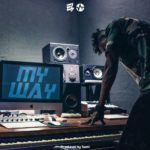 E.L – My Way [New Song]