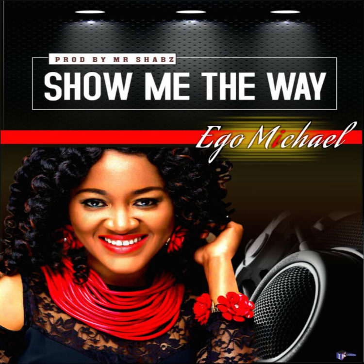 Ego Michael - Show Me The Way
