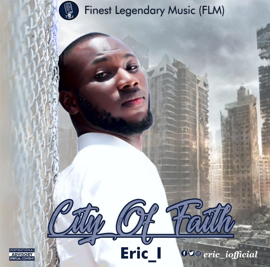 Eric_I - City of Faith