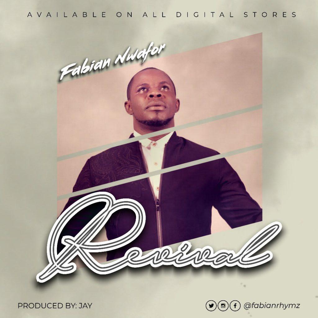 Fabian Nwafor - Revival