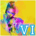 Gigi Lamayne – VI [New EP]