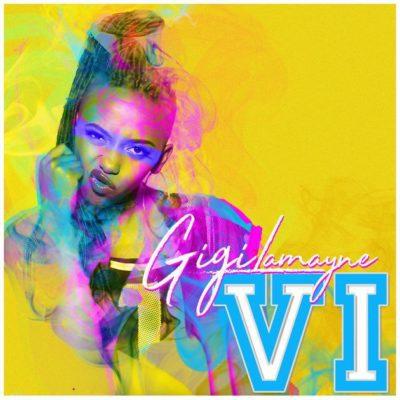 Gigi Lamayne - VI