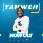 Adewale – Yahweh [New Song] | @adewale_07