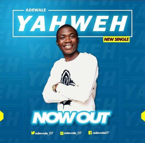 Adewale - Yahweh