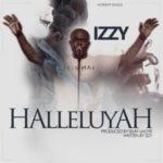 IZZY – Halleluyah [New Song]